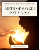 BIRTH OF SAYEDA FATIMA (SA)