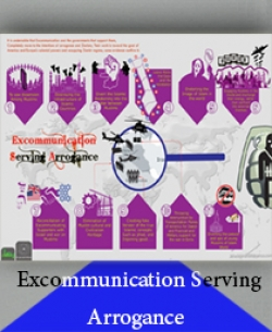 Excommunication Serving Arrogance