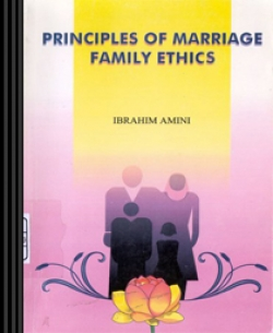 Principles of Marriage, Family Ethics